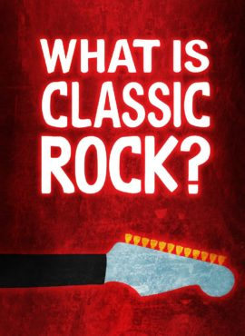 What is Classic Rock_ Poster 2