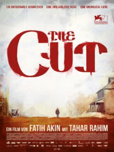 THE CUT - Canada/Germany /Italy/Poland/ Russia/Turkey - Fatih Akin - 138 min. - R
