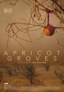 APRICOT GROVES – Armenia/Iran - Pouria Heidary Oureh - 80 min.