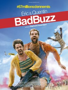 BAD BUZZ – France - Stephane Kazandjian - 77 min. – North American Premiere – PG 13