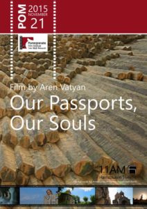 OUR PASSPORTS, OUR SOULS - Armenia - Aren Vatyan - 21 min.