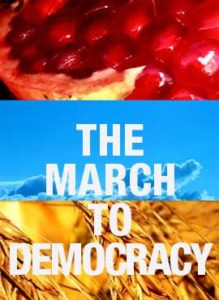 THE MARCH TO DEMOCRACY – Armenia/USA – Robert Davidian – 71 min. - North American Premiere - Documentary - F