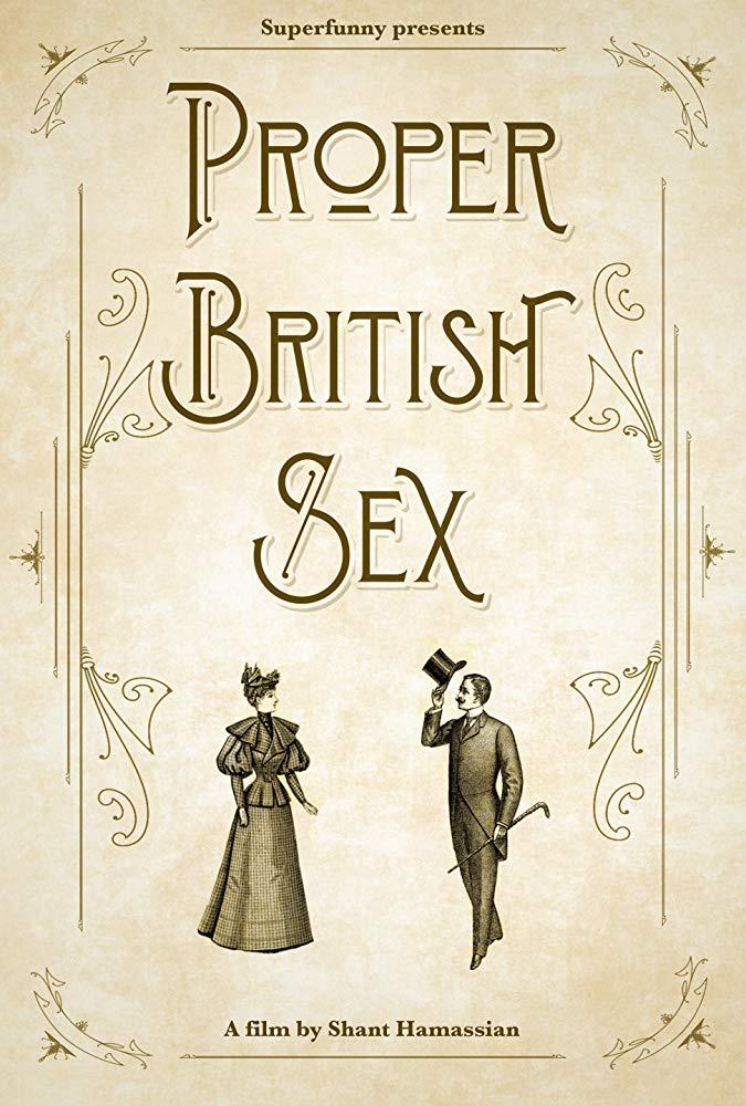 PROPER BRITISH SEX - USA - Shant Hamassian